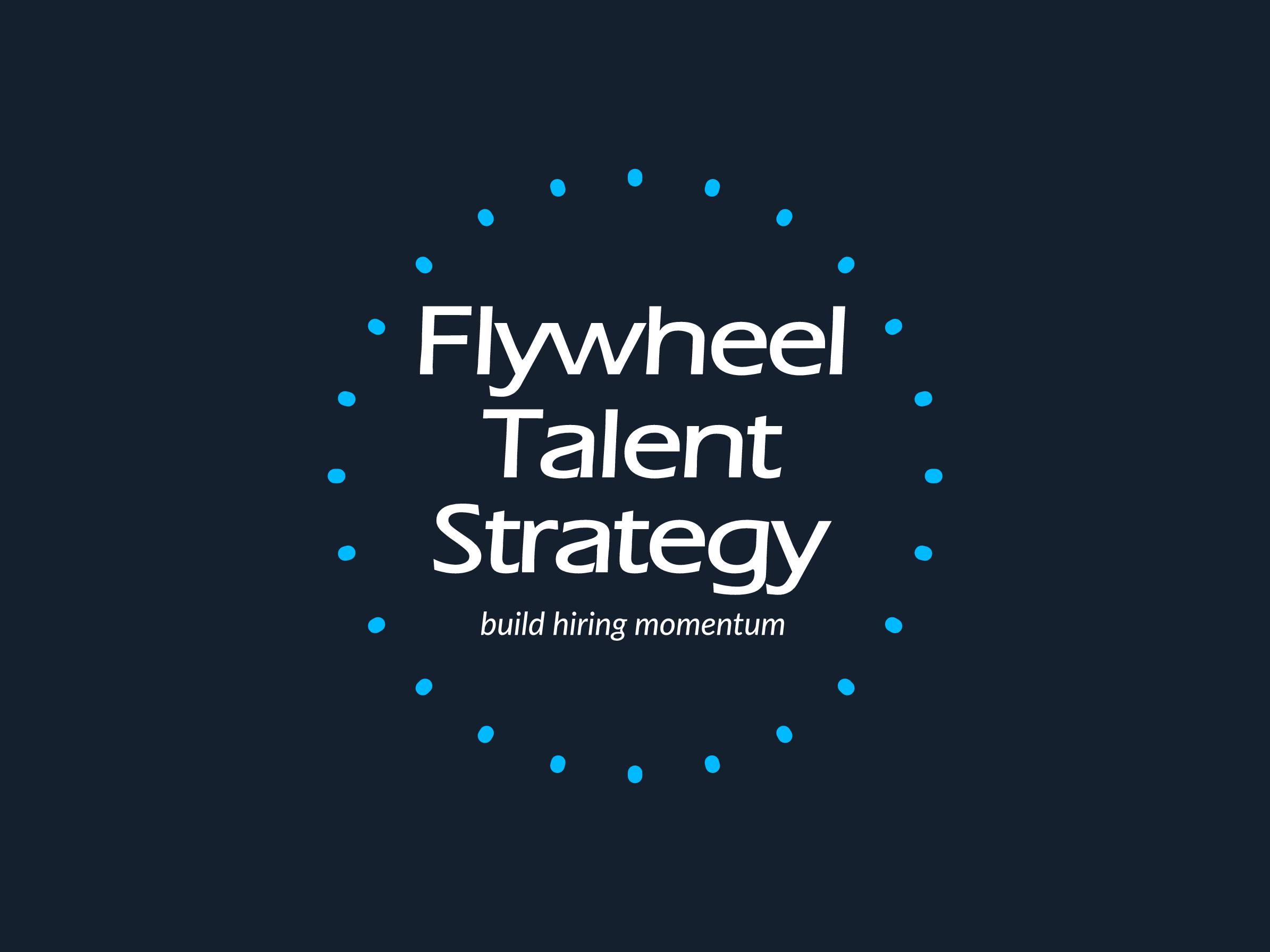 Flywheel Talent Strategy